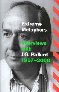 Cover of Extreme Metaphors J. G. Ballard